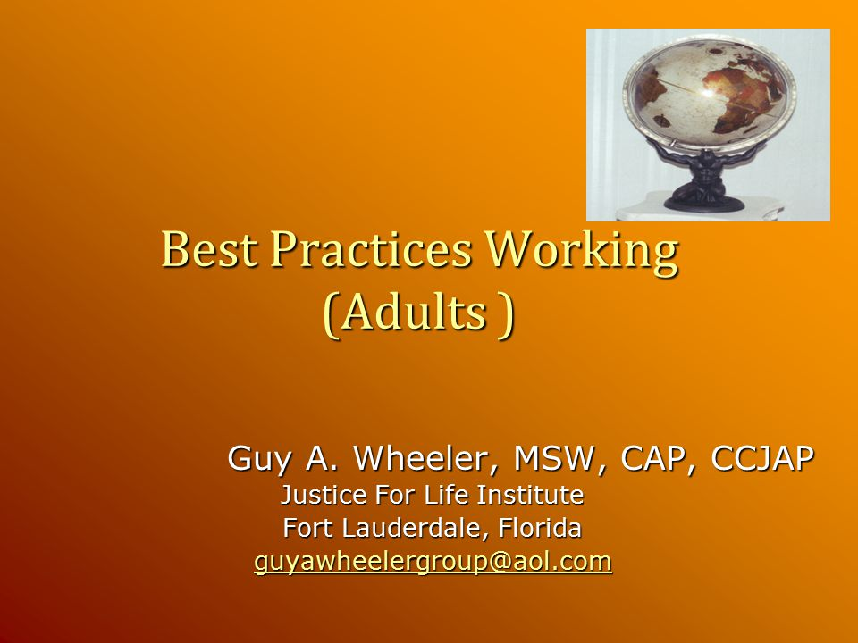 Best Practices Working (Adults ) Guy A.