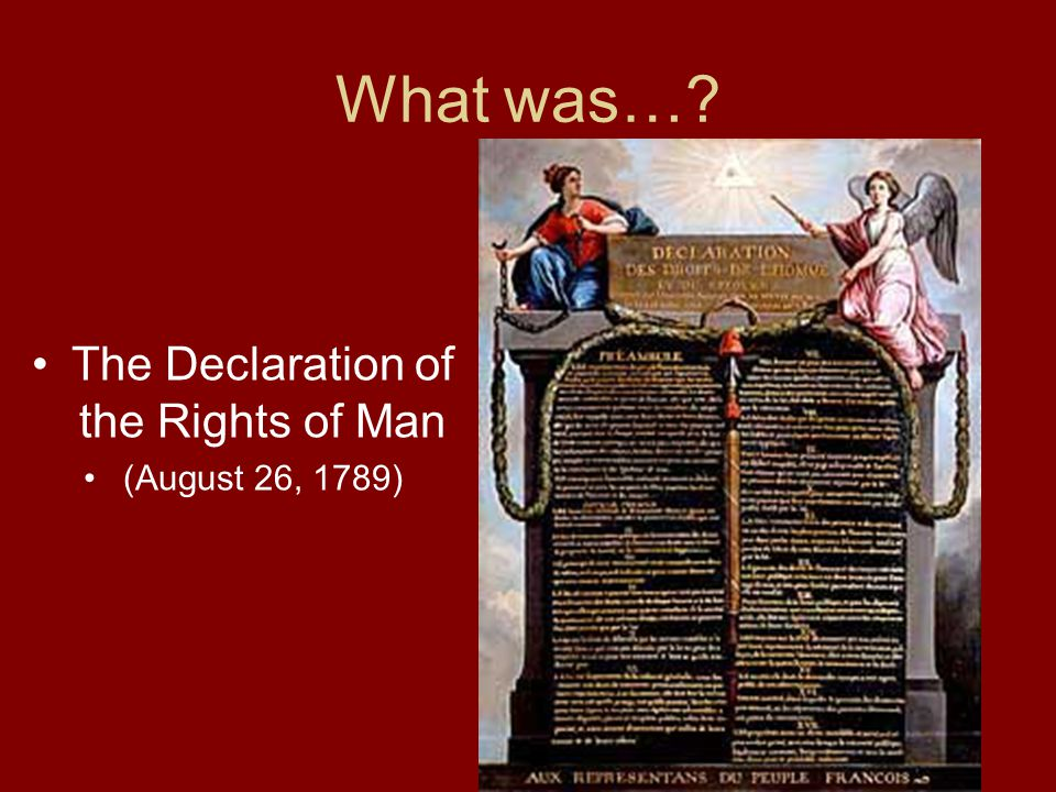 What was…? The Declaration of the Rights of Man (August 26, 1789)