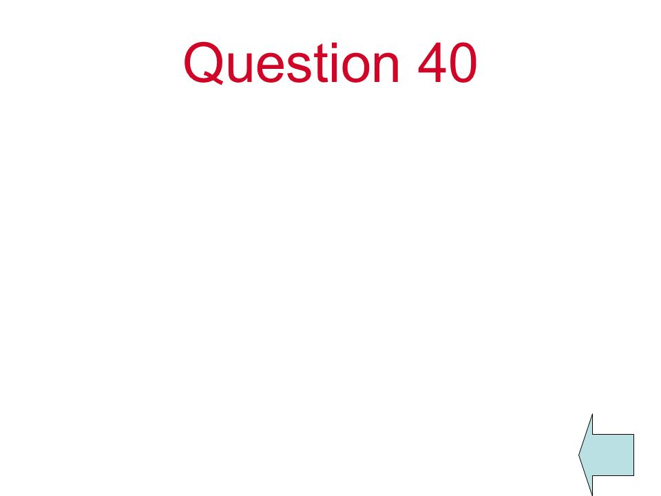 Question 40