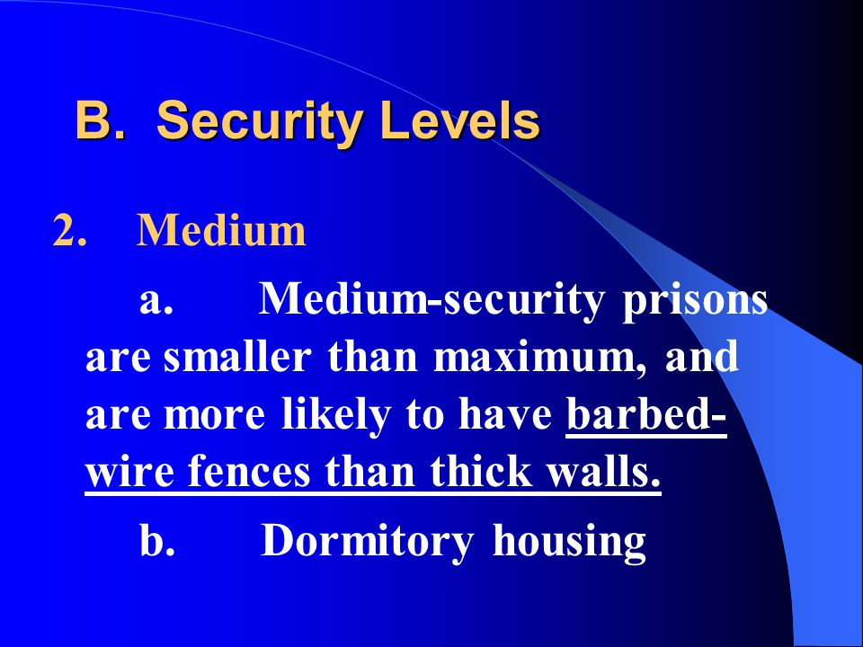 B. Security Levels 2. Medium a.