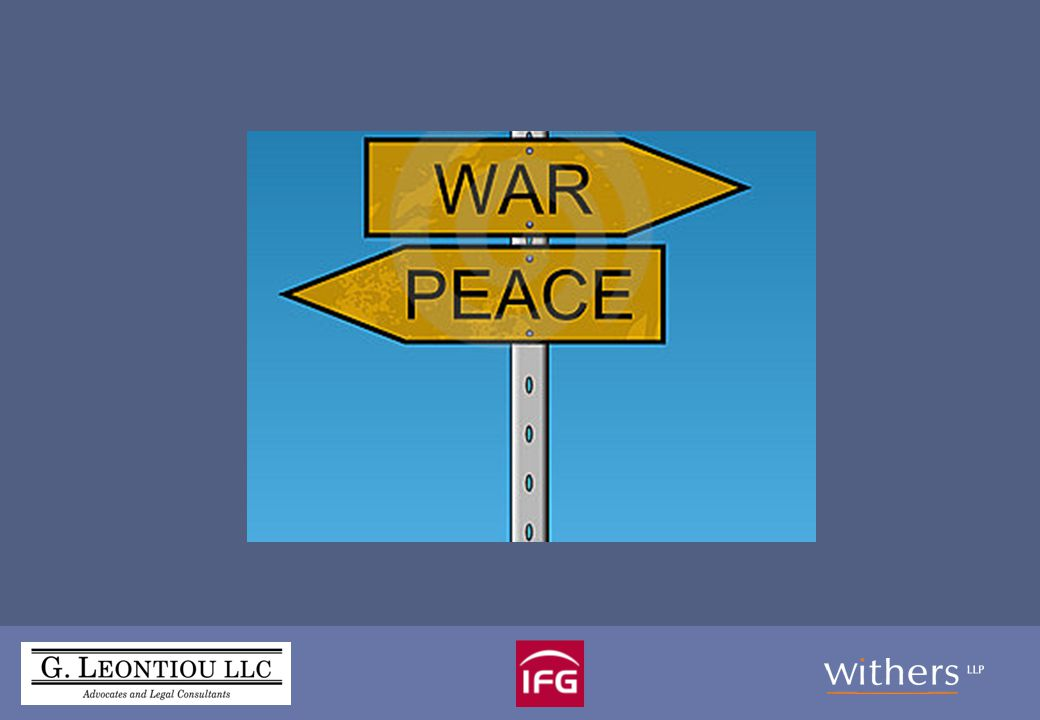 'War and Peace': International Litigation Issues Speakers: Christopher Coffin, Withers LLP Gregoris Leonitou, G.