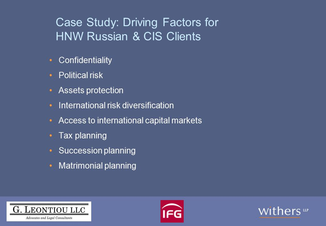 Wealth Planning: General issues No local vehicles in Russia & CIS Trusts vs.
