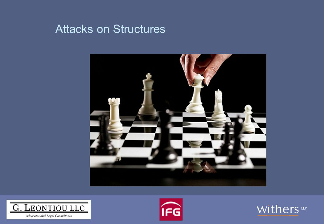 Creating an effective and robust structure Who is likely to attach your structure.