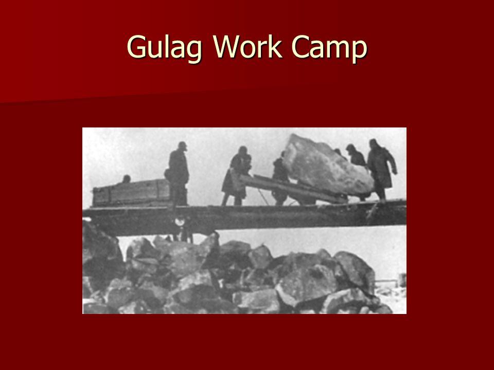 Gulag Work Camp