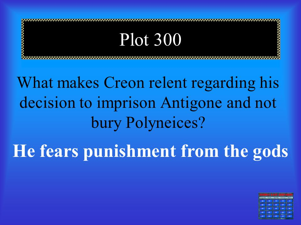 Plot 200 By identifying with Haimon, readers can best understand… The atmosphere in Thebes following Creon's decree