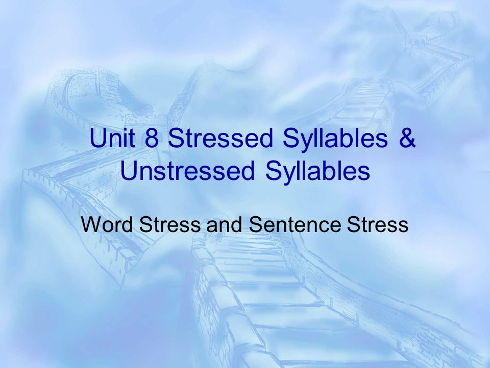 Word Stress  1.Definition of stress :  Stress may be defined as the degree of force or loudness with which  a sound or syllable is articulated.