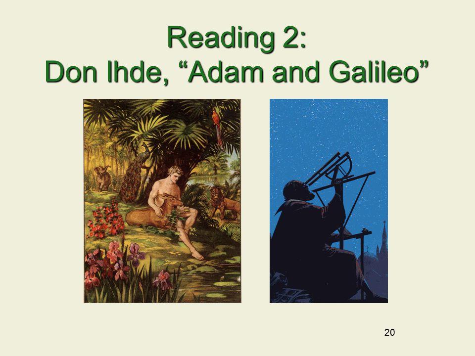 20 Reading 2: Don Ihde, Adam and Galileo