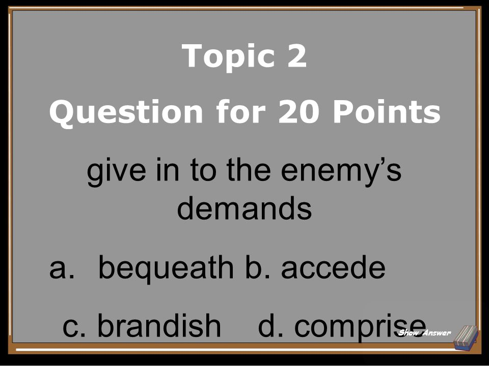 Topic 2 Answer for 15 Points Dearth Back to Board