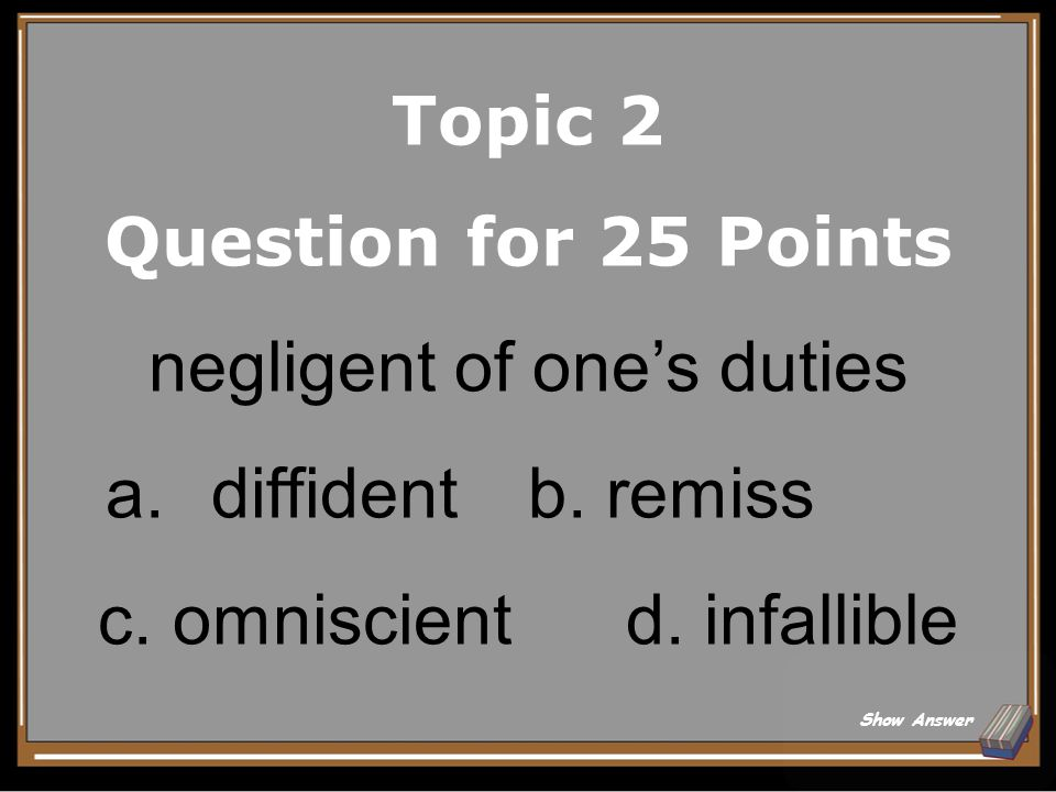 Topic 2 Answer for 20 Points Accede Back to Board