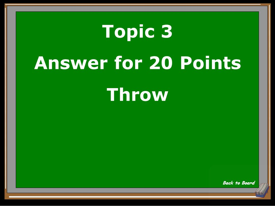 Topic 3 Question for 20 Points Ject Show Answer