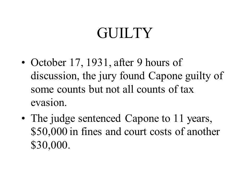 Bribery Capone's men spent all summer long bribing the jurors. The Judge ruined everything.