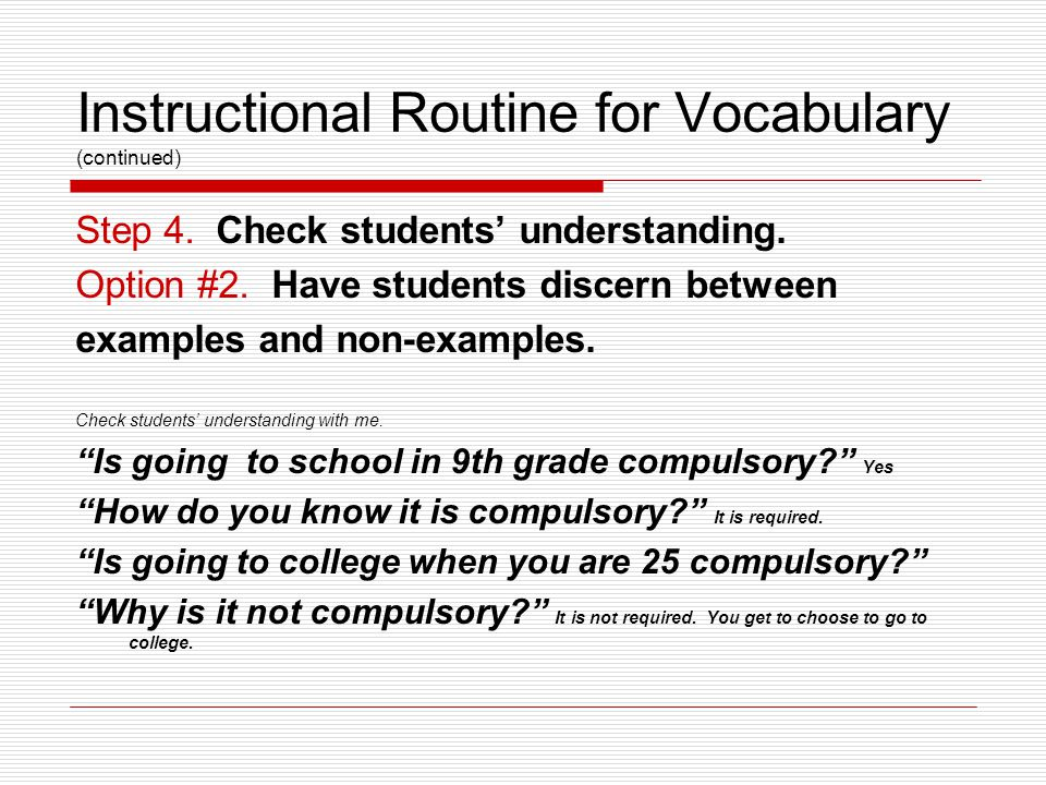 Instructional Routine for Vocabulary (continued) Step 4.
