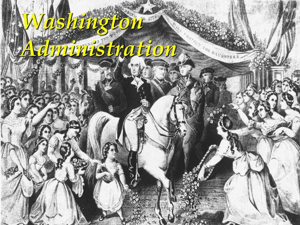 Washington Administration