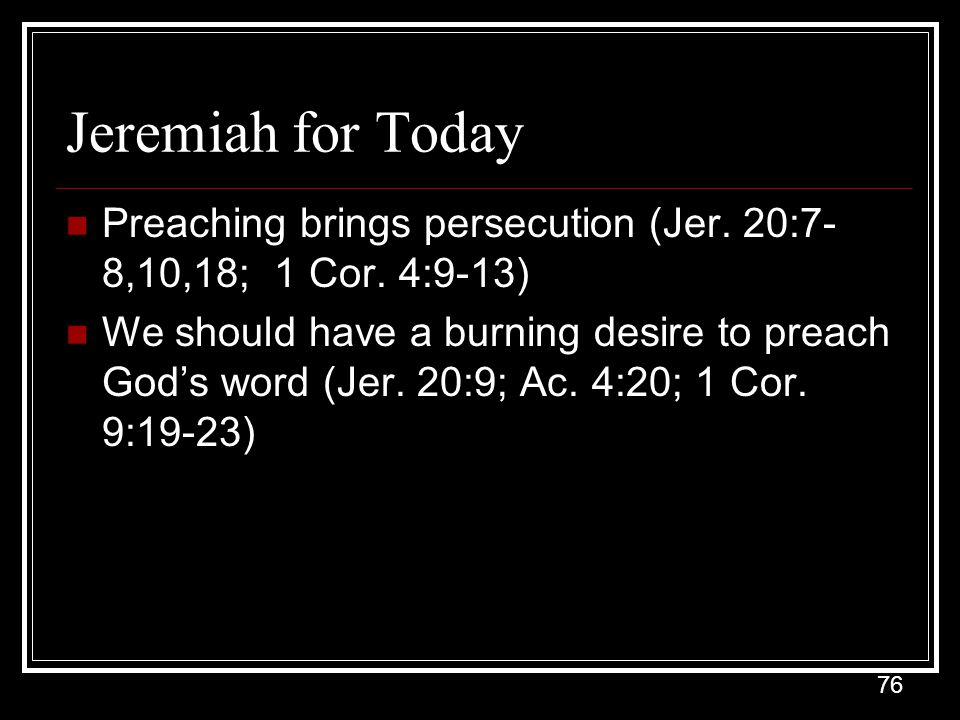76 Jeremiah for Today Preaching brings persecution (Jer.