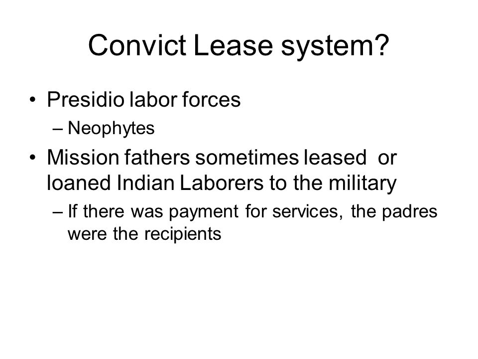 Convict Lease system.
