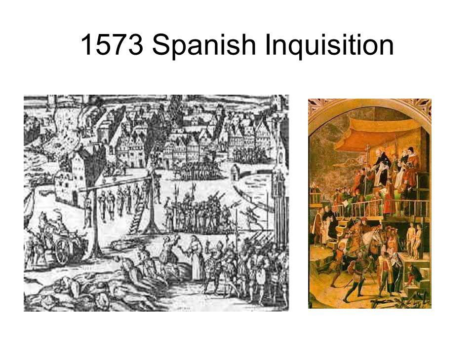 1573 Spanish Inquisition