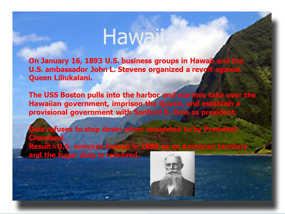 Ha  Hawaii On January 16, 1893 U.S. business groups in Hawaii and the U.S.