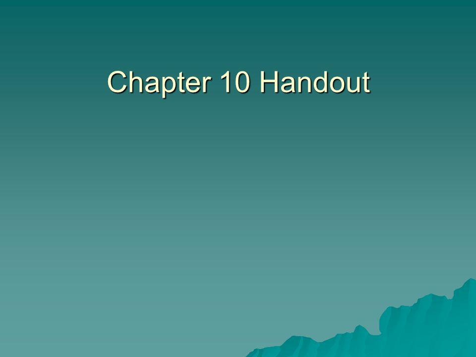 Chapter 10 Handout