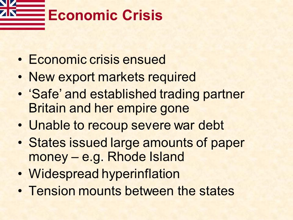 Economic Crisis Economic crisis ensued New export markets required 'Safe' and established trading partner Britain and her empire gone Unable to recoup