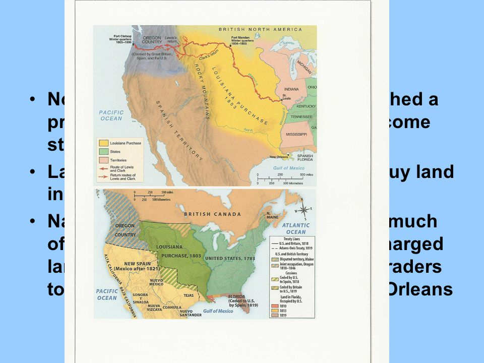 Louisiana Purchase Northwest Ordinance of 1787: established a process by which territories could become states Land Act of 1800: Americans able to buy