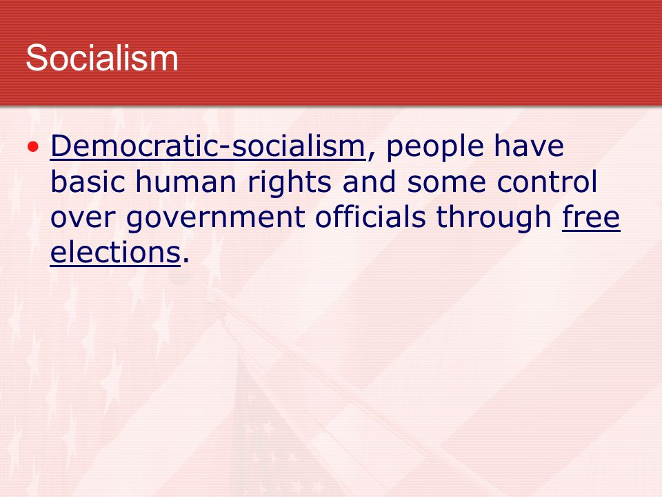 Socialism The government owns the basic means of production, distributes profits and wages, and provides social services. In 19 th century industriali