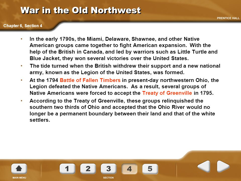 War in the Old Northwest In the early 1790s, the Miami, Delaware, Shawnee, and other Native American groups came together to fight American expansion.