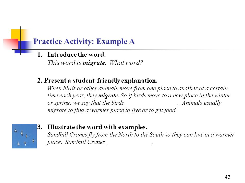 43 Practice Activity: Example A 1.Introduce the word.