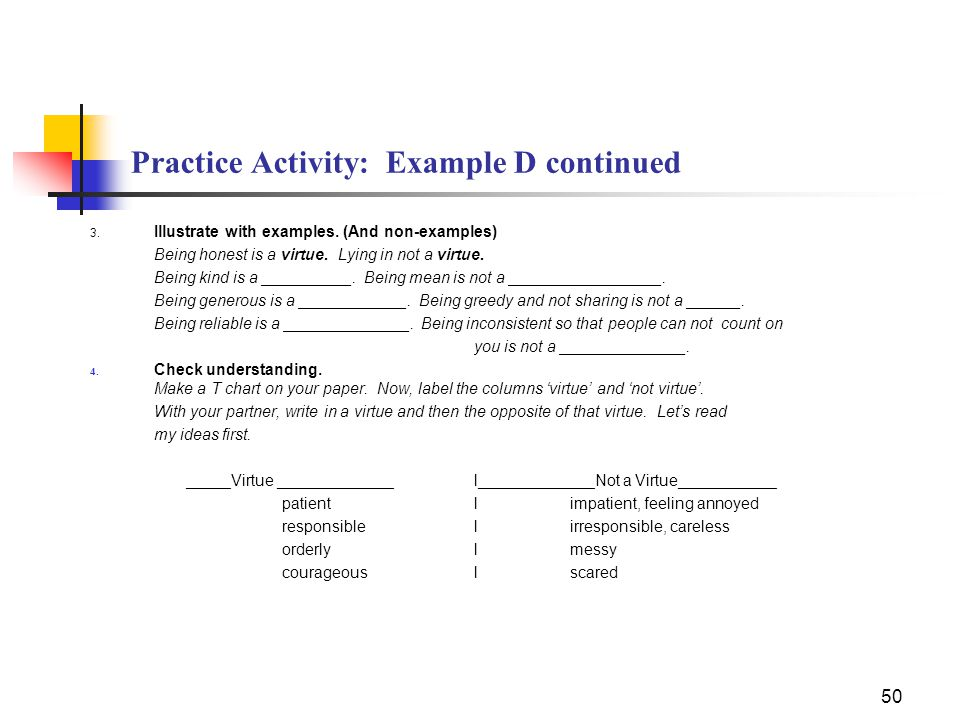50 Practice Activity: Example D continued 3. Illustrate with examples.