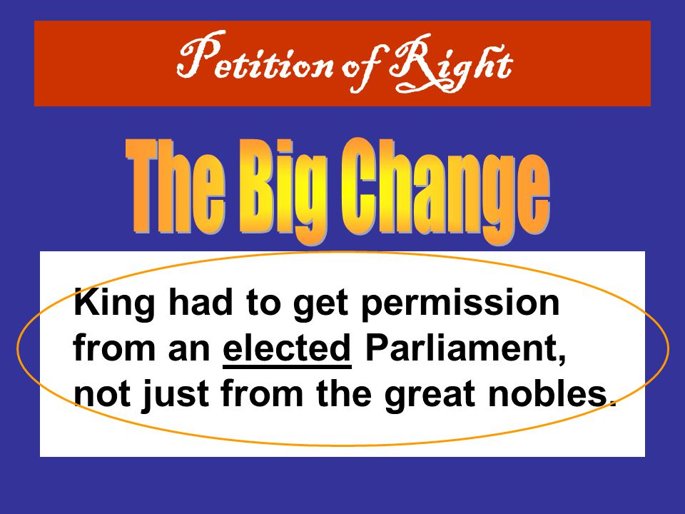 King had to get permission from an elected Parliament, not just from the great nobles.