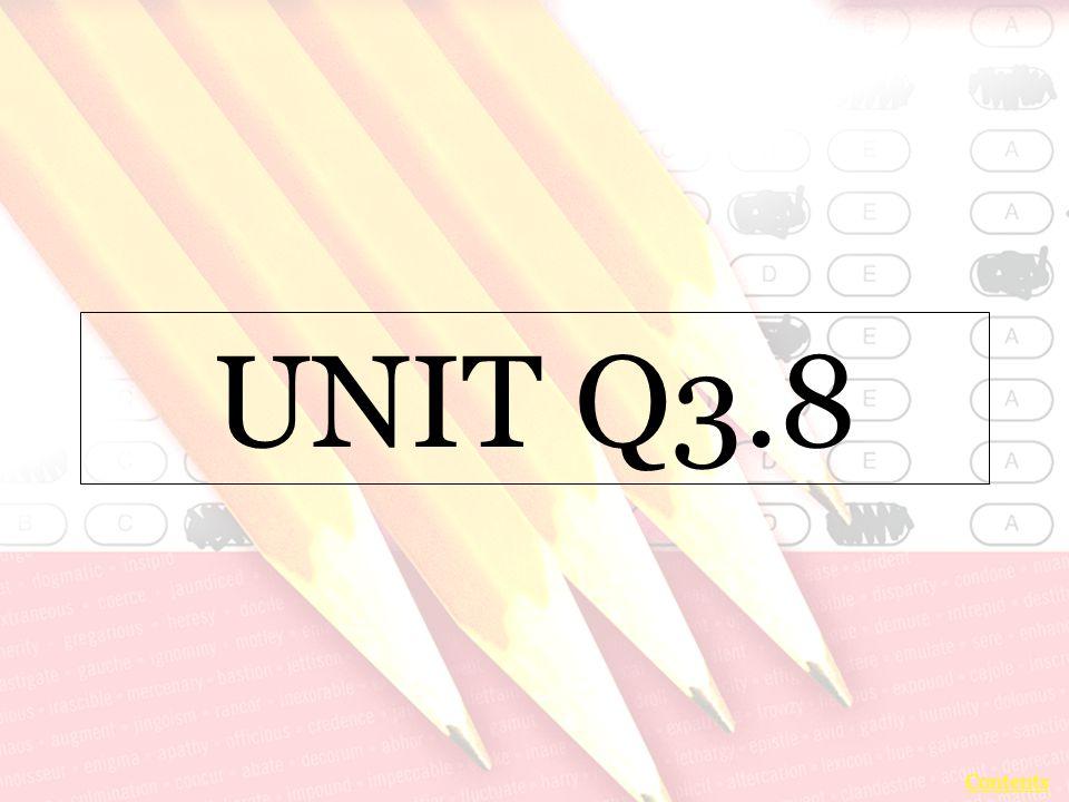UNIT Q3.8 Contents