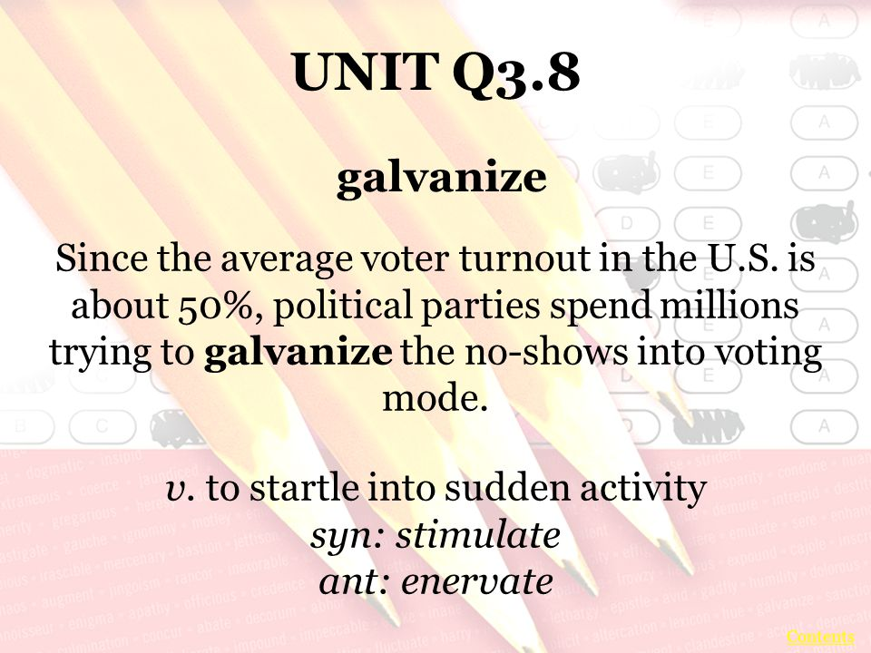 UNIT Q3.8 Since the average voter turnout in the U.S.