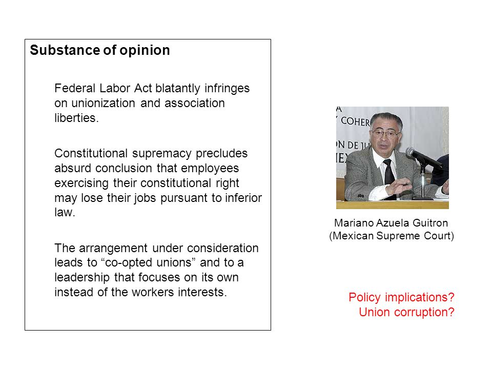 Substance of opinion Federal Labor Act blatantly infringes on unionization and association liberties.