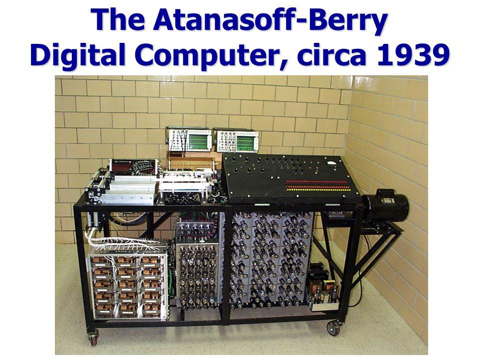 The Atanasoff-Berry Digital Computer, circa 1939