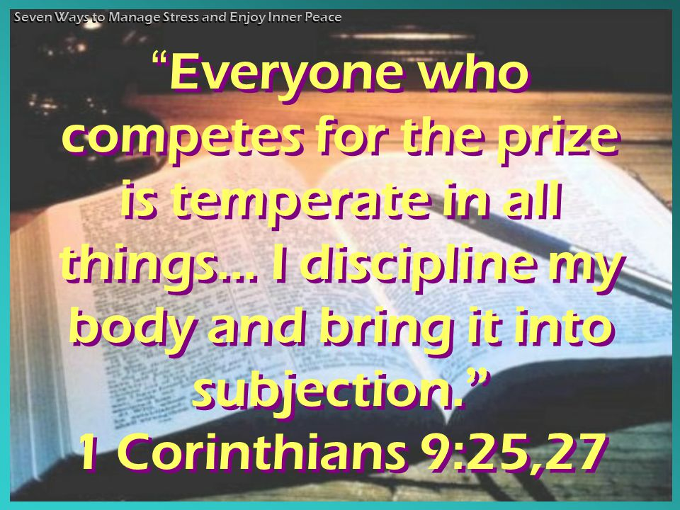Everyone who competes for the prize is temperate in all things...