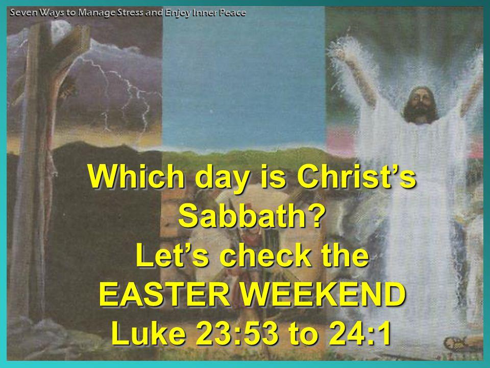 Which day is Christ's Sabbath.