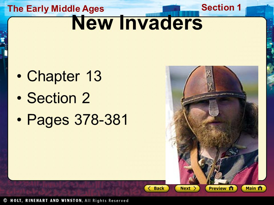 The Early Middle Ages Section 1 New Invaders Chapter 13 Section 2 Pages 378-381