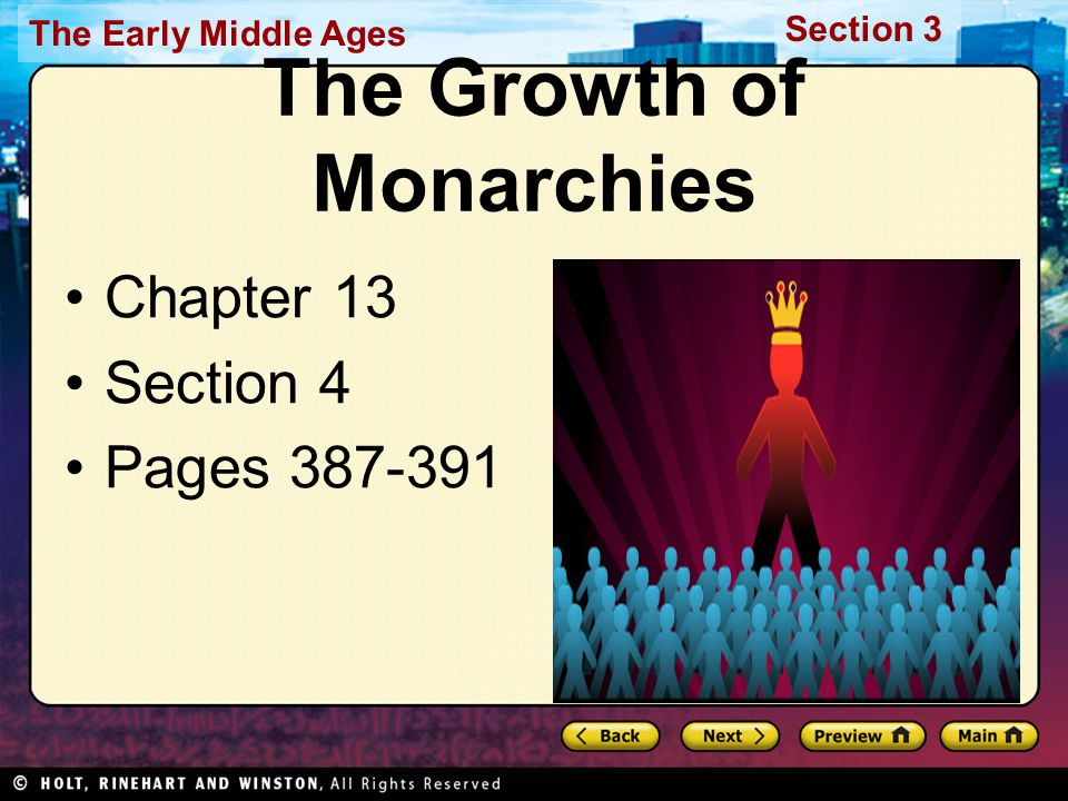 The Early Middle Ages Section 3 The Growth of Monarchies Chapter 13 Section 4 Pages 387-391