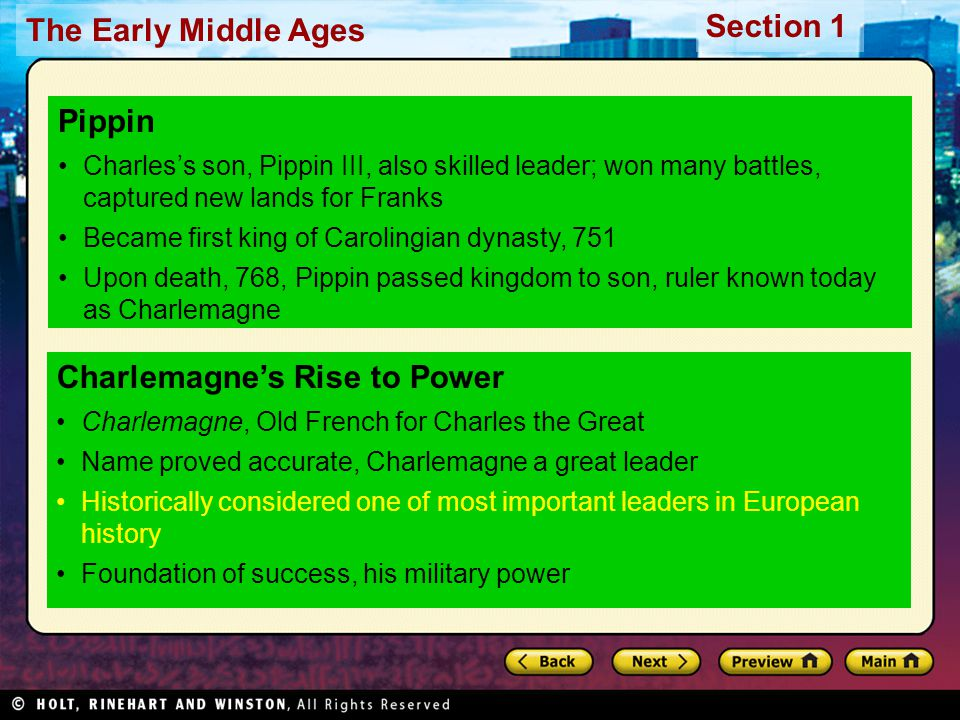 The Early Middle Ages Section 1 Charlemagne's Rise to Power Charlemagne, Old French for Charles the Great Name proved accurate, Charlemagne a great le