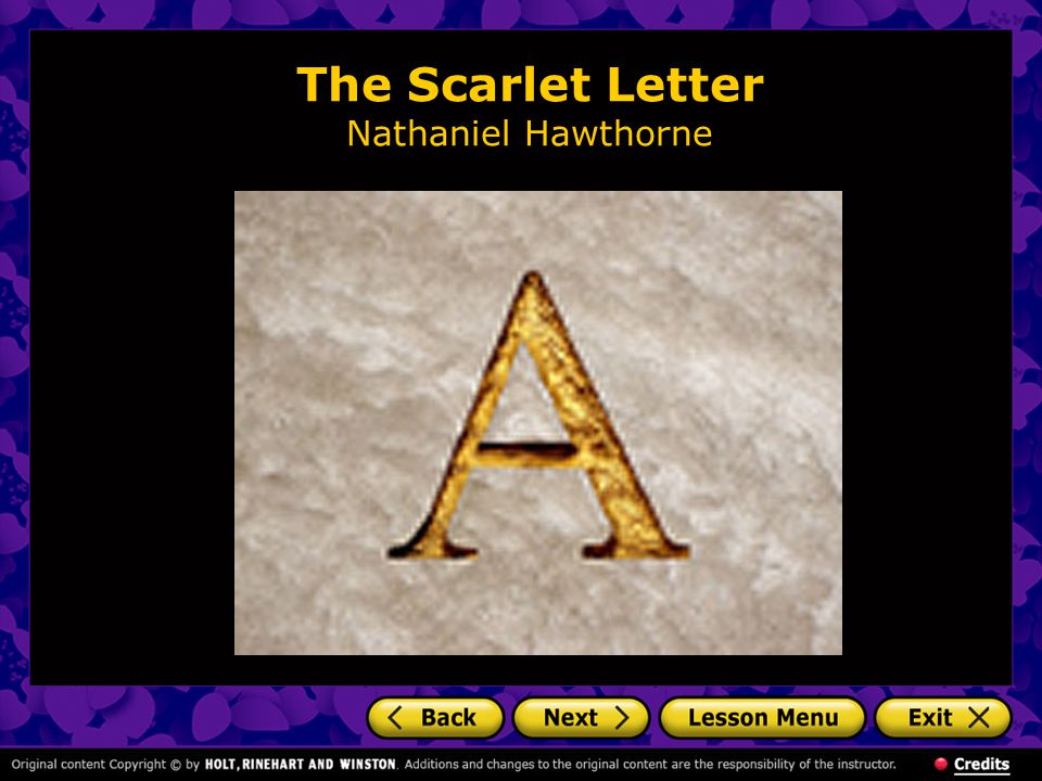 The Scarlet Letter: Background The setting of The Scarlet Letter is Boston in the 1640s.