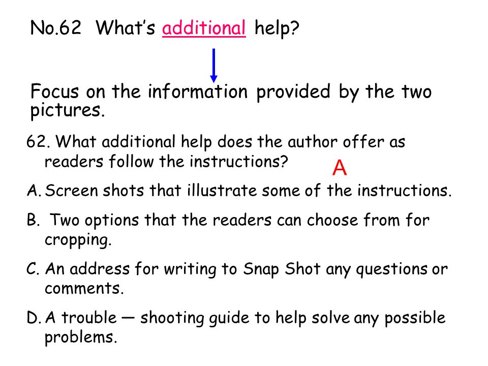 No.62 What's additional help? Focus on the information provided by the two pictures. 62. What additional help does the author offer as readers follow