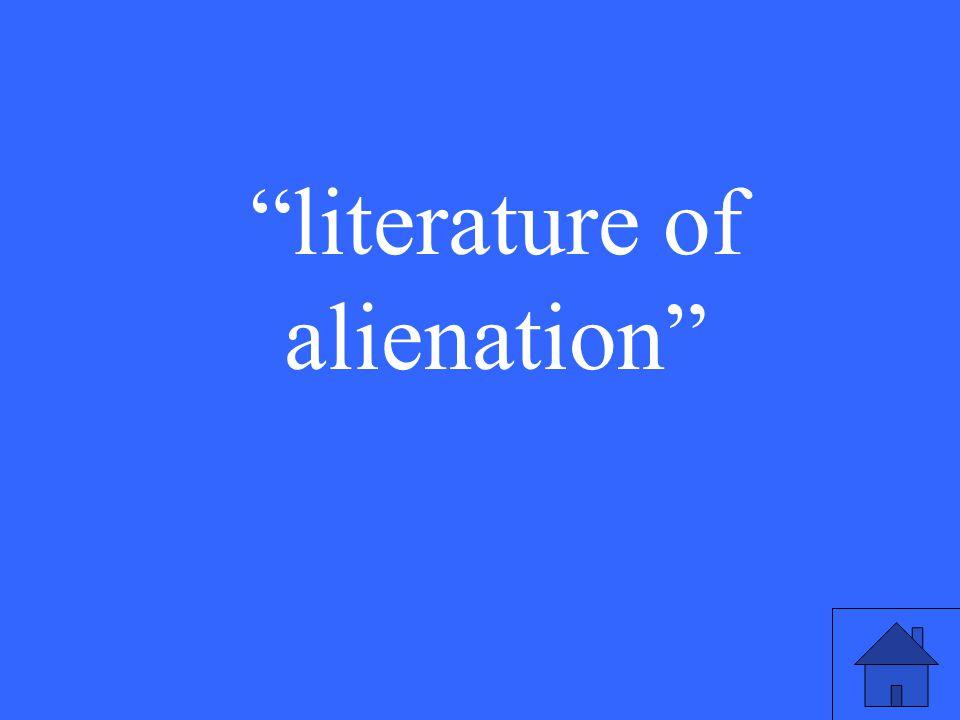literature of alienation