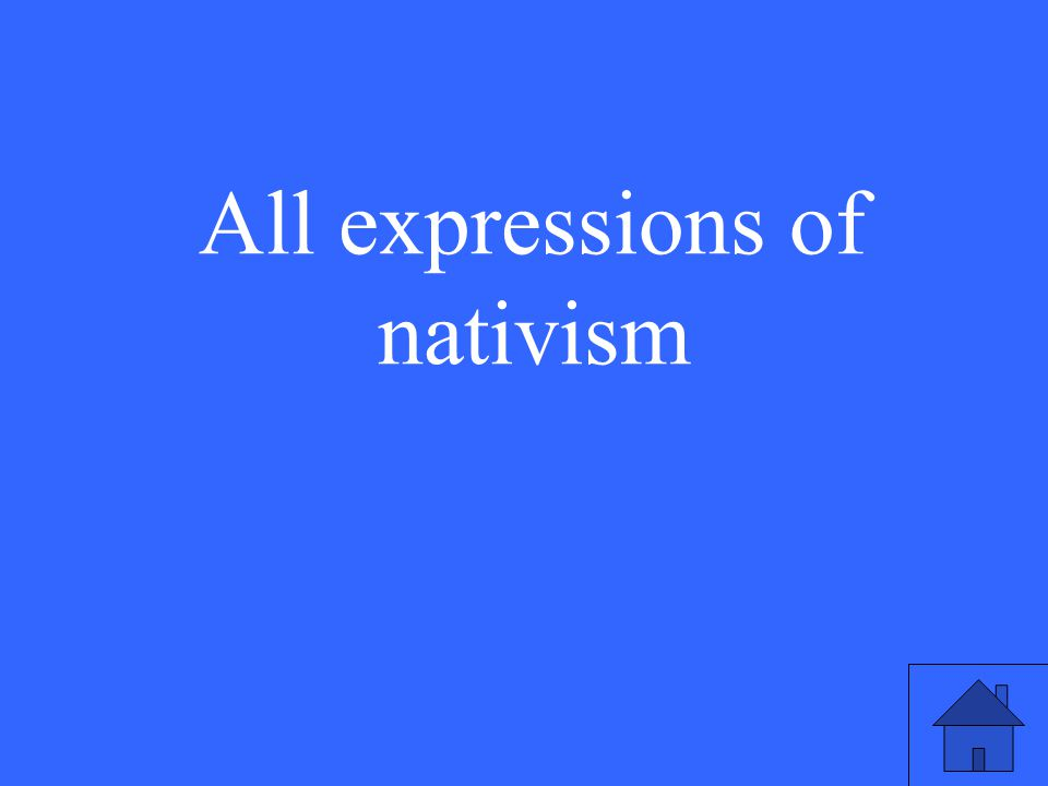 All expressions of nativism