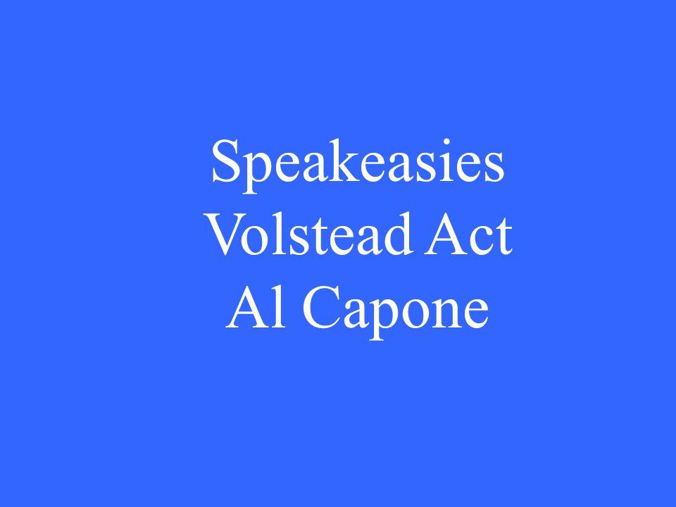 Speakeasies Volstead Act Al Capone