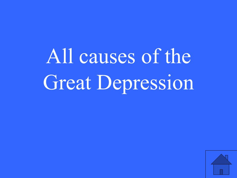 All causes of the Great Depression