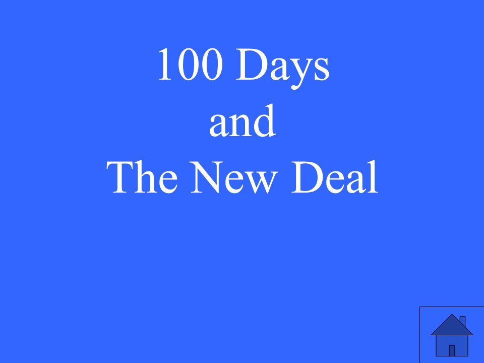 100 Days and The New Deal