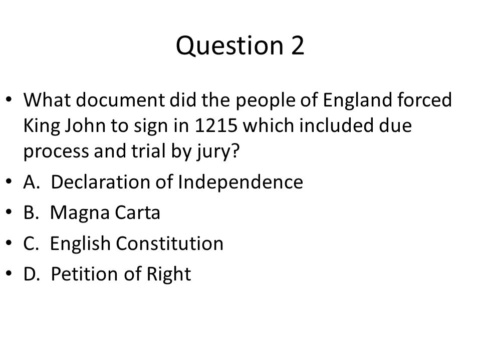 Question 1 When a government should not be all-powerful is known as what type of government.