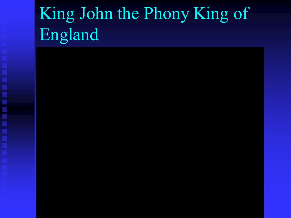 King John the Phony King of England