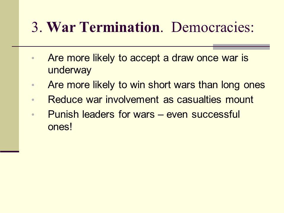 3. War Termination.