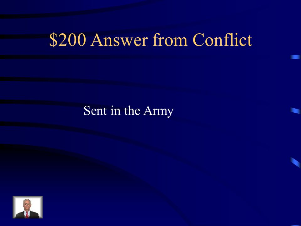 $200 Question from Conflict What did G.