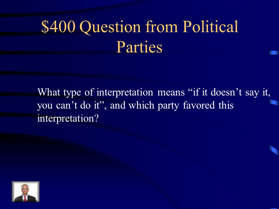 $300 Answer from Political Parties Democratic Republicans